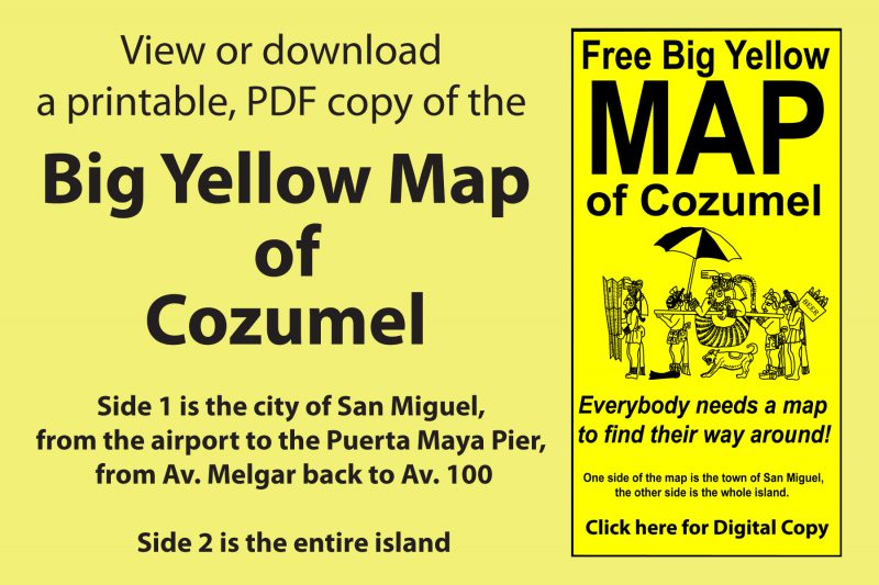 Big Yellow Map of Cozumel