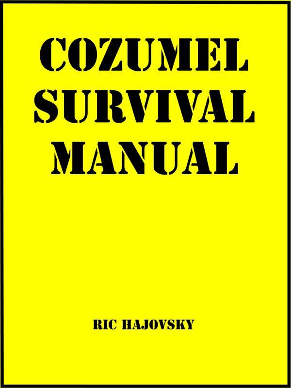 Cozumel Survival Manual book cover