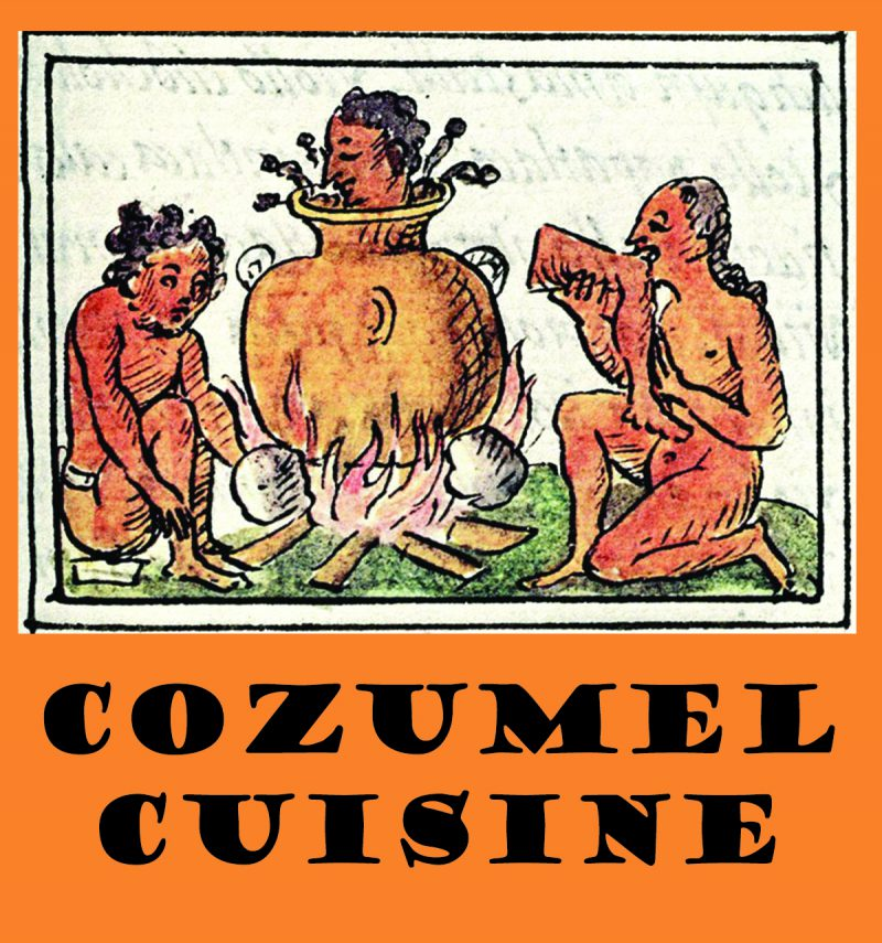 About the food and culinary traditions of Cozumel